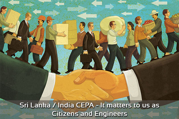 Sri Lanka / India CEPA - It matters to us as Citizens and Engineers